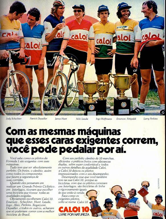 Propaganda antiga da Caloi promovendo a Caloi 10 com grandes pilotos do automobilismo em 1977