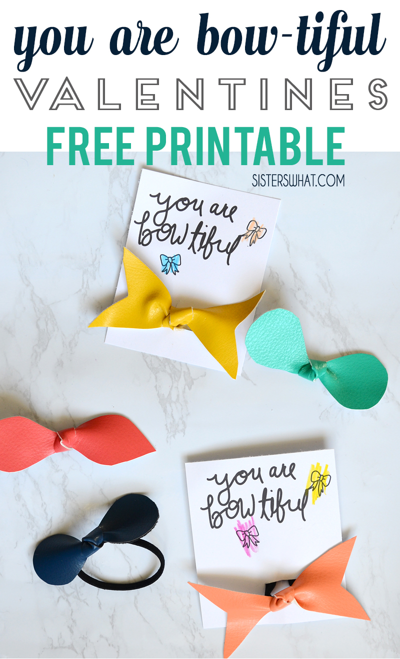 image relating to Valentines Free Printable named Hair Bow Valentine Totally free Printable - Sisters, What!