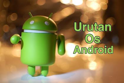 Tingkatan Os Android dari Terendah hingga Tertinggi (Update Terbaru)