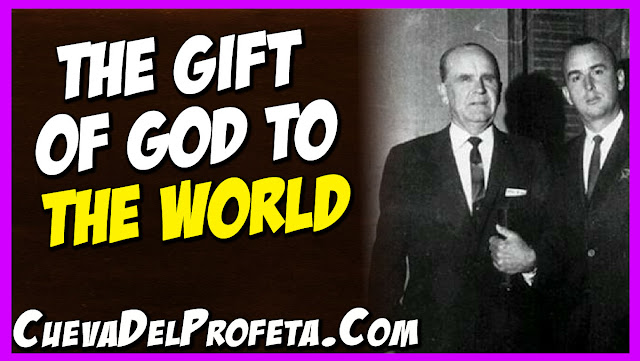 The Gift of God to the world - William Marrion Branham Quotes