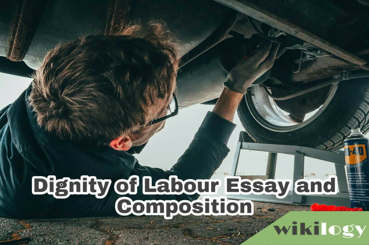Dignity of Labour Essay and Composition