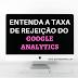 Google Analytics: Porque é importante que você o conheça