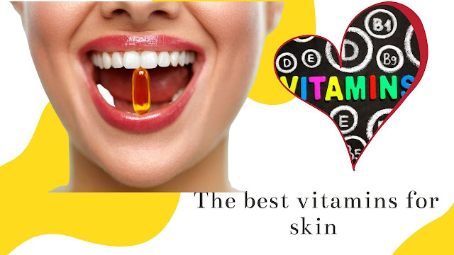 The best vitamins for skin