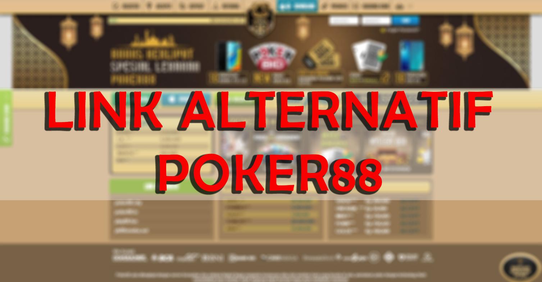 Link Alternatif Poker88