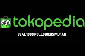 Jual Followers Akun Tokopedia (1000 Followers) Murah