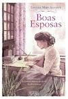 Boas Esposas - Louisa May Alcott