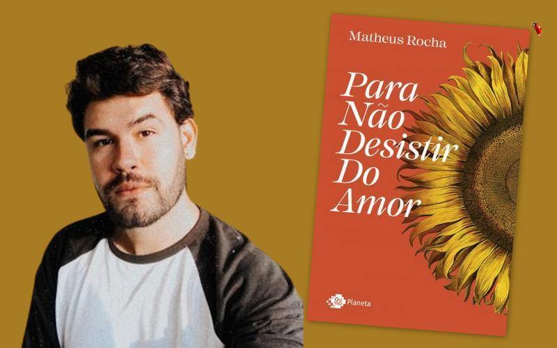 Em novo livro publicado pela Planeta, Matheus Rocha retoma temas que o tornaram conhecido nas redes sociais, como amor-próprio e relacionamento, por meio de crônicas, poemas e aforismos