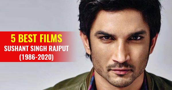 best films of sushant singh rajput