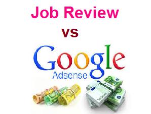 Job Review vs Adsense Mana Yang Menguntungkan?