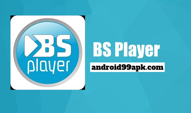 تطبيق BSPlayer v2.00.208 مدفوع بحجم 18 MB للأندرويد