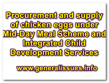 Procurement and supply of chicken eggs under Mid-Day Meal Scheme and Integrated Child Development Services