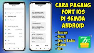 Cara Instal Font IOS Di Semua Android