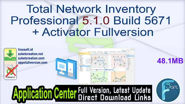 Total Network Inventory Professional 5.1.0 Build 5671 + Activator Fullversion