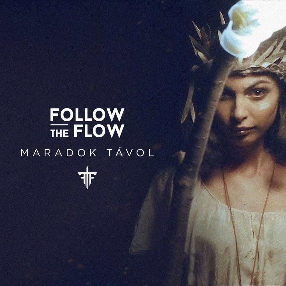 Follow The Flow - Maradok Távol (Single) [iTunes Plus AAC M4A