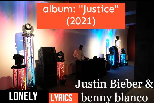 Justin Bieber & benny blanco Lyrics
