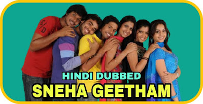 Sneha Geetham Hindi Dubbed Movie