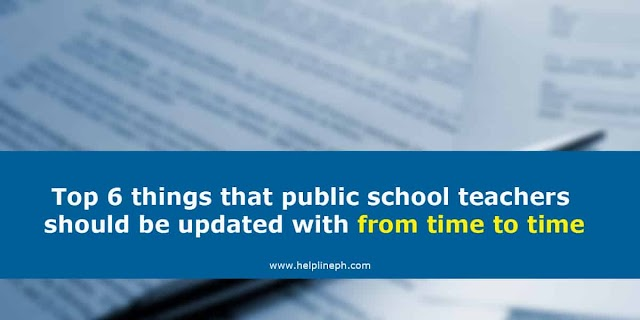 Top 6 things that public school teachers should be updated with from time to time
