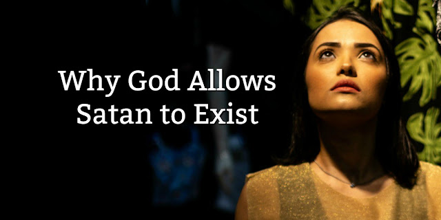 Why does God allow Satan to exist? This 1-minute devotion gives us some Biblical insights.