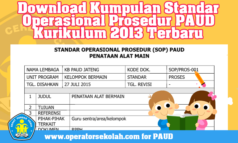 Download Kumpulan Standar Operasional Prosedur PAUD Kurikulum 2013 Terbaru
