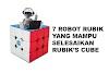 Bukan Cuma GAN Robot! Ini Dia 7 Robot Rubik Yang Wajib Kalian Tau