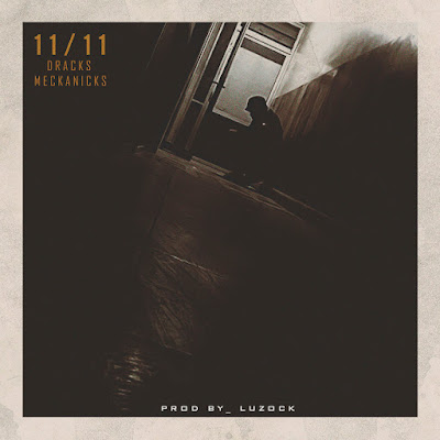 Dracks Meckanicks - 11/11 (2018)