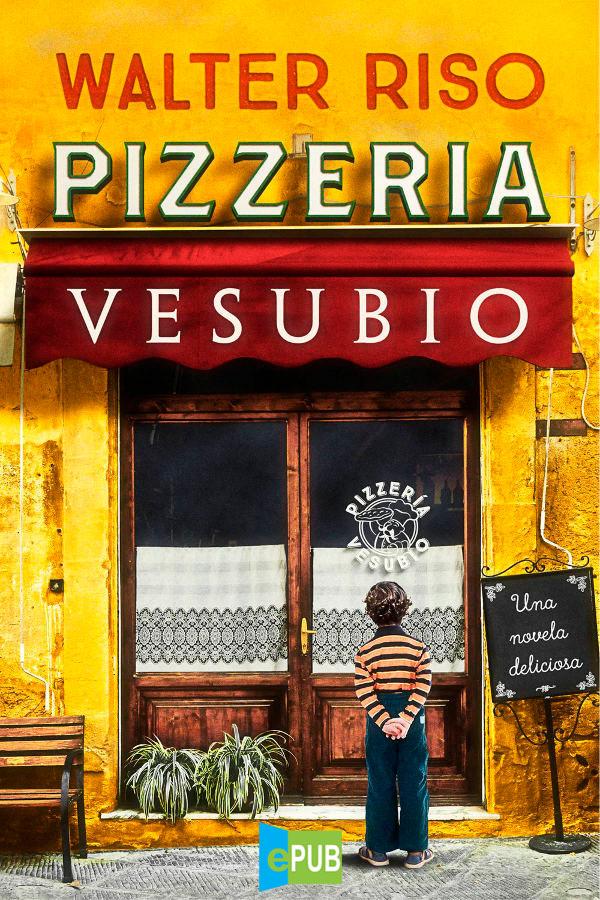 Pizzería Vesubio – Walter Riso