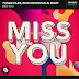 Tungevaag, Sick Individuals & Marf - Miss You - Single [iTunes Plus AAC M4A]