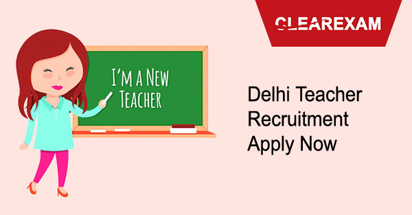 Delhi Teacher Recruitment -Apply online