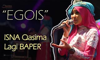 Isna Qasima EGOIS Mp3