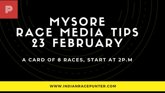 Mysore Race Media Tips 23 February