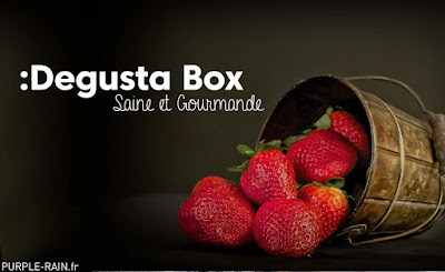 Unboxing Degusta Box de Septembre : Saine et Gourmande