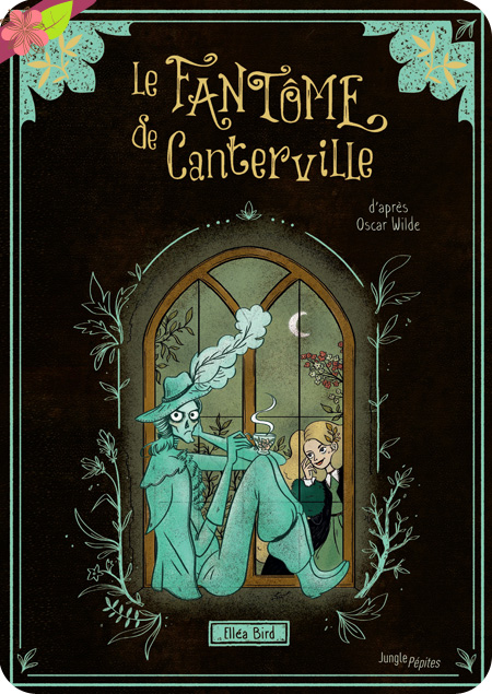 Le Fantôme de Canterville d'Elléa Bird - Jungle