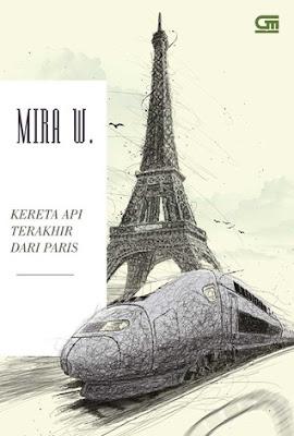 Kereta Api Terakhir dari Paris by Mira W. Pdf