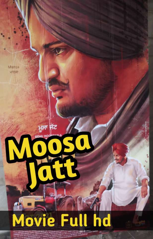 Sidhu moosewala new movie-Moosa jatt movie downlaod Filmywap, Filmyzila rdxhd
