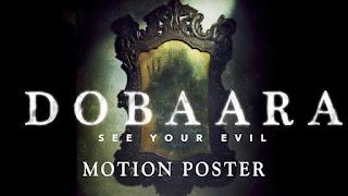 Dobaara: See Your Evil wiki