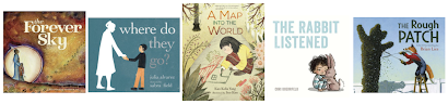 Cover images of The Forever Sky, Where Do They Go?, A Map Into the World, The Rabbit Listened, and The Tough Patch