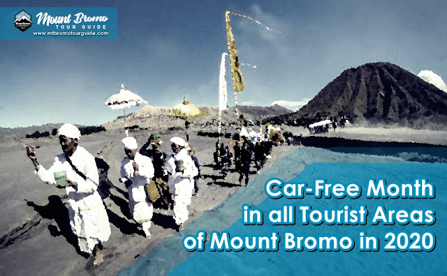 car-free month in all tourist areas of Mount Bromo in 2020