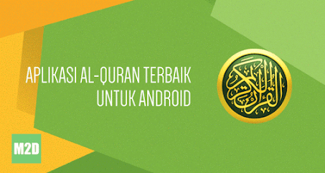 Aplikasi Al-Quran Terbaik untuk Android Indonesia
