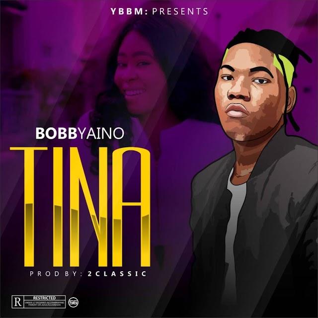 Bobbyaino - Tina (Prod. 2Classic)