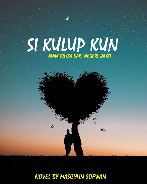 Maschun Sofwan, Itu Namaku (Novel Si Kulup Kun Bagian 1)