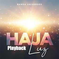 Baixar Música Gospel Haja Luz (Playback) - Banda Universos Mp3