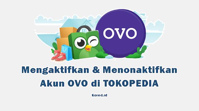 Cara Mengaktifkan dan Menonaktifkan OVO di Tokopedia