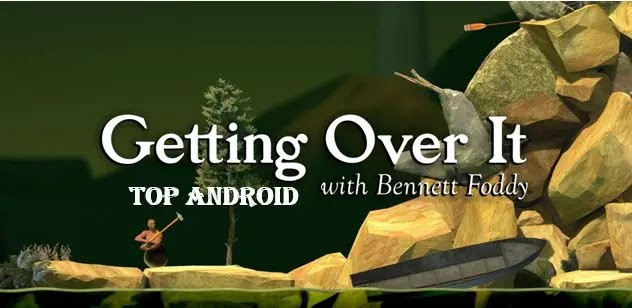 Download Getting Over It with Bennett Foddy free on android
