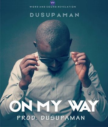 Download Music: On My Way - Dusupaman