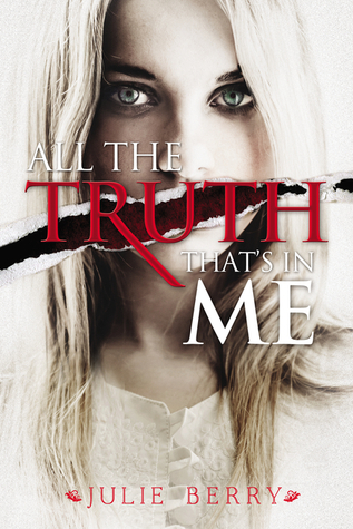 All the Truth That's in Me book cover