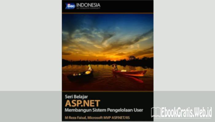 Ebook Belajar ASP.NET Membangun Sistem Pengelolaan User