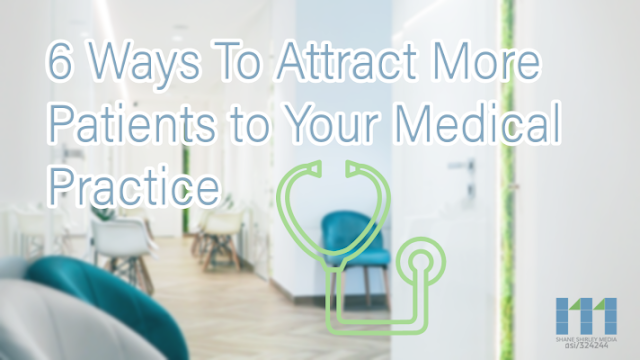 How-To-Attract-More-Patients-to-Your-Medical-Practice