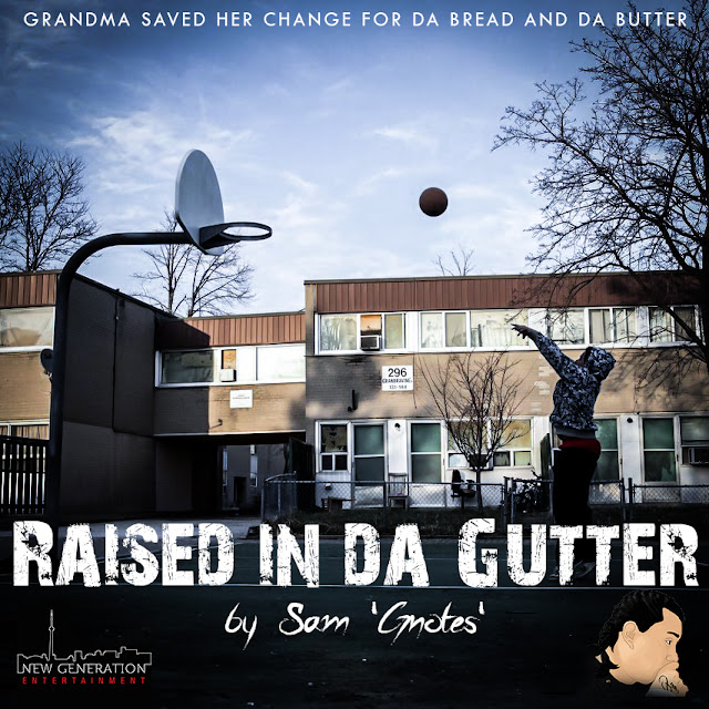 Listen to Sam Gnotes new freestyle 'Raised In The Gutta'