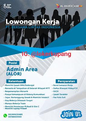 Lowongan Kerja PT Bersama Lintas Indonesia (XL Axiata) Sebagai Admin Area (Alor)