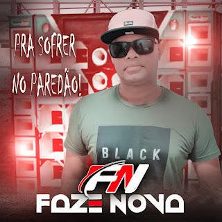 Banda Faze Nova - Pra Sofrer no Paredão - 2021